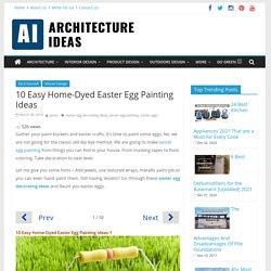 Easter Egg Painting : Get Some Easy Home-Dyed Ideas