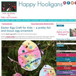 easter egg craft - pretty tin foil and tissue paper ornament