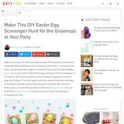 Make This DIY Easter Egg Scavenger Hunt for the Grownups at Your Party