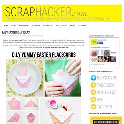 Easy Easter DIY DIY Tutorials - 10 Awesome Ideas!