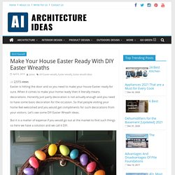 DIY Easter Wreath: Get Some Amazing Tips For Your House