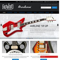 Welcome to Eastwood® Guitars.com