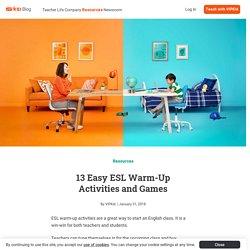 13 Easy ESL Warm-Up Activities and Games - VIPKid Blog