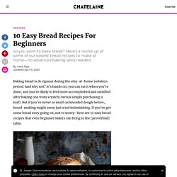 10 Easy Bread Recipes for Beginners