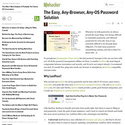 The Easy, Any-Browser, Any-OS Password Solution