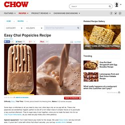 Easy Chai Popsicles Recipe