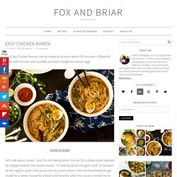 Easy Chicken Ramen - Fox and Briar