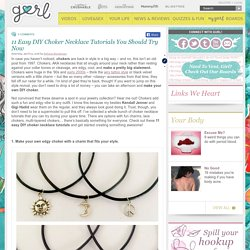 11 Easy And Cute DIY Choker Necklace Tutorials