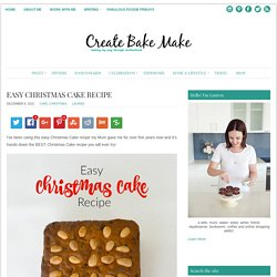 Easy Christmas Cake Recipe - Create Bake Make