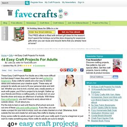 43 Easy Craft Projects For Adults