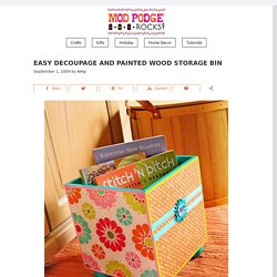 Easy decoupage and painted wood storage bin