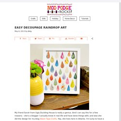 Easy decoupage raindrop art