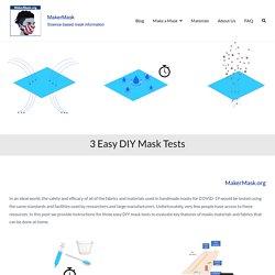 3 Easy DIY Mask Tests - MakerMask