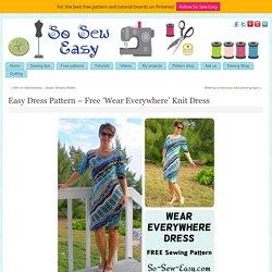 Easy Dress Pattern - Free 'Wear Everywhere' Knit Dress
