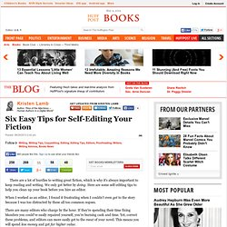 Six Easy Tips for Self-Editing Your Fiction
