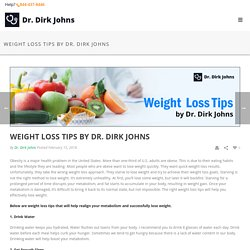 Easy to Follow Weight Loss Tips by Dr Dirk Johns
