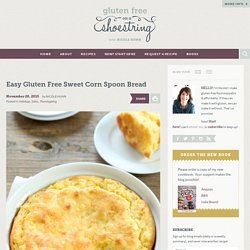 Easy Gluten Free Sweet Corn Spoon Bread
