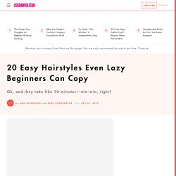 20 Easy Hairstyles for 2020 - Lazy-Girl Hair Ideas to Copy