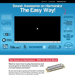 How to Play the Harmonica - Awesome Harmonica Lessons by JP Allen