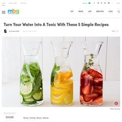 5 Easy & Healthy Ways To Spice Up Your Water