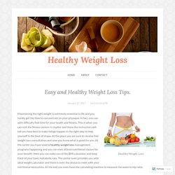 Quick And Healthy Weight Loss