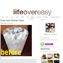 Easy Ikea Planter Hack – Lifeovereasy