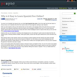 Why is it Easy to Learn Spanish Free Online?