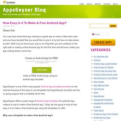How Easy Is it To Make A Free Android App? AppsGeyser Blog