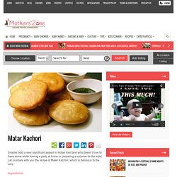 Easy To Make Matar Kachori Recipe