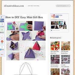How to DIY Easy Mini Gift Box