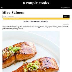 Easy Miso Salmon – A Couple Cooks
