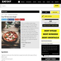 Easy 48-hour pizza dough Recipe - EatOut
