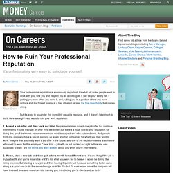 8 Easy Ways to Soil Your Professional Reputation