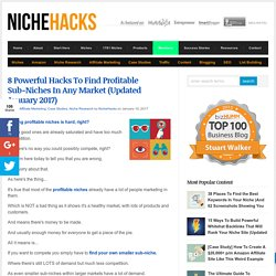8 Easy Ways To Find Profitable Sub-Niches In Any Market