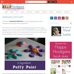 homemade puffy paint recipe - happy hooligans - arts and crafts 4 kids