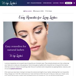 Easy Remedies for Long Lashes
