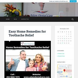 Easy Home Remedies for Toothache Relief