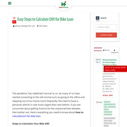 Easy Steps to Calculate EMI for Bike Loan