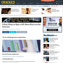 5 Easy Ways to Spot a B.S. News Story on the Internet