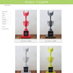 Easy, Tiger: Here are the trophies