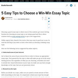 5 Easy Tips to Choose a Win-Win Essay Topic