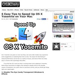6 Easy Tips to Speed Up OS X Yosemite on Your Mac