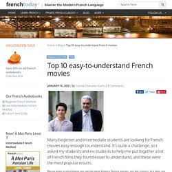 Top 10 easy-to-understand French movies