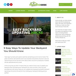 9 Easy Ways To Update Your Backyard You Should Know