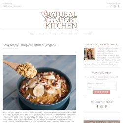Easy Vegan Maple Pumpkin Oats