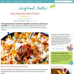 Easy Vegetable Baked Pasta