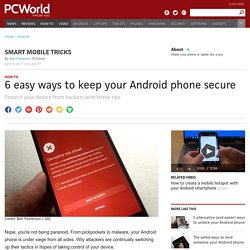 6 easy ways to keep your Android phone secure