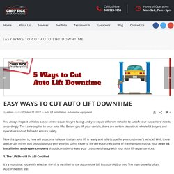Easy Ways to Cut Auto Lift Downtime