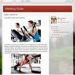 Wedding Guide: Easy Ways to Burn Extra Calories