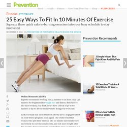 25 Easy Ways To Fit In 10 Minutes Of Exercise